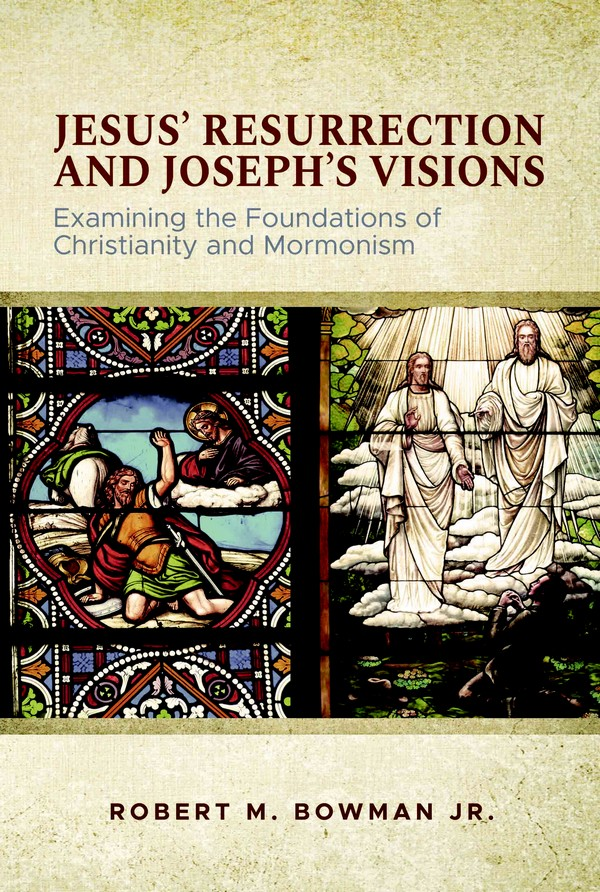Jesus' Resurrection and Joseph Smith's Visions